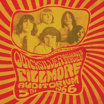 Quicksilver Messenger Service- Fillmore Auditorium - November 5, 1966