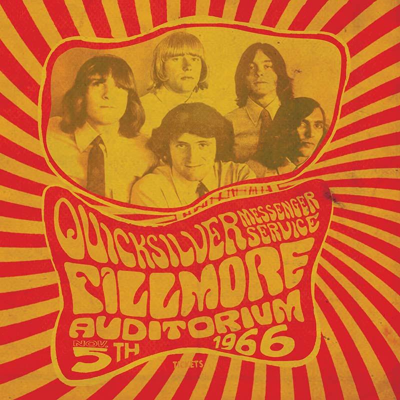Quicksilver Messenger Service- Fillmore Auditorium - November 5, 1966