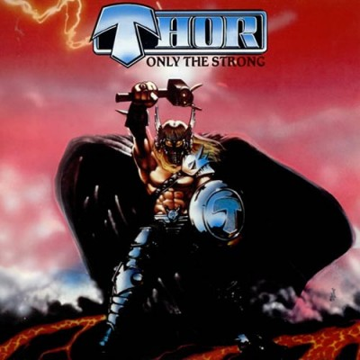 Thor - Only The Strong - Deluxe Edition (CD+DVD)