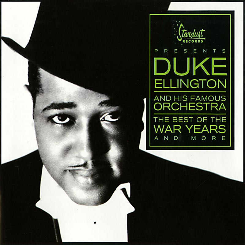 Duke ellington his famous orchestra best of the war for The ellington