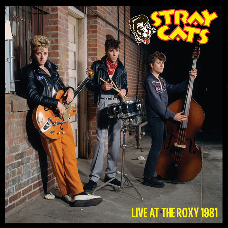 Stray Cats Live At The Roxy 1981 Lp Cleopatra