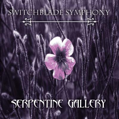 Switchblade Symphony - Serpentine Gallery (LP)