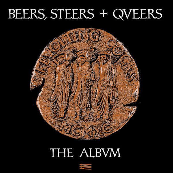 Revolting Cocks - Beers, Steers & Queers (Limited Edition Copper - LP)