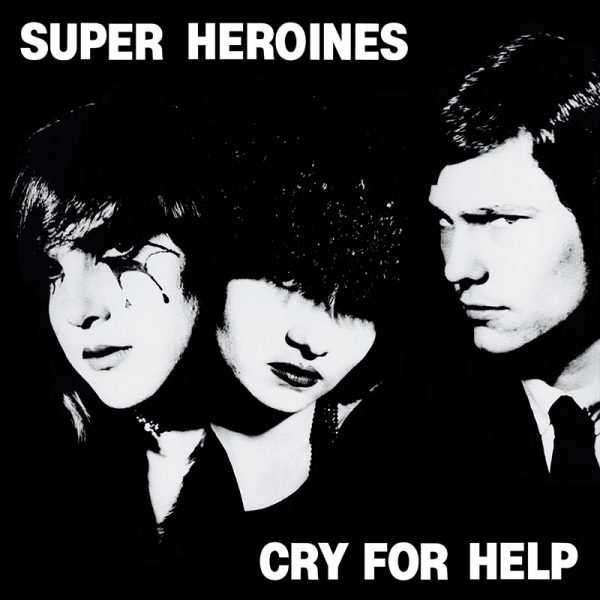 Super Heroines - Cry For Help (Colored White LP)