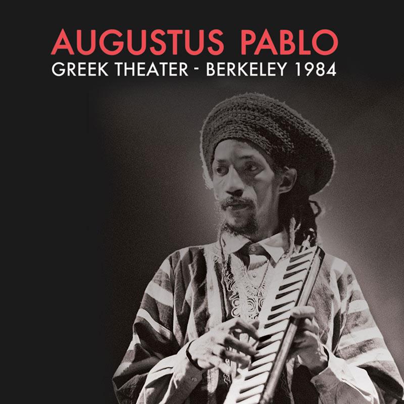 Augustus Pablo - Greek Theater - Berkeley 1984 (CD)