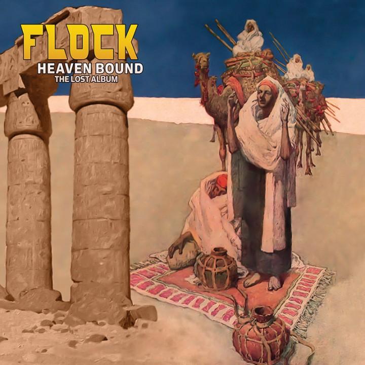 The Flock - Heaven Bound - The Lost Album