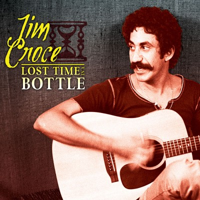 Jim Croce - Lost Time In A Bottle (CD)