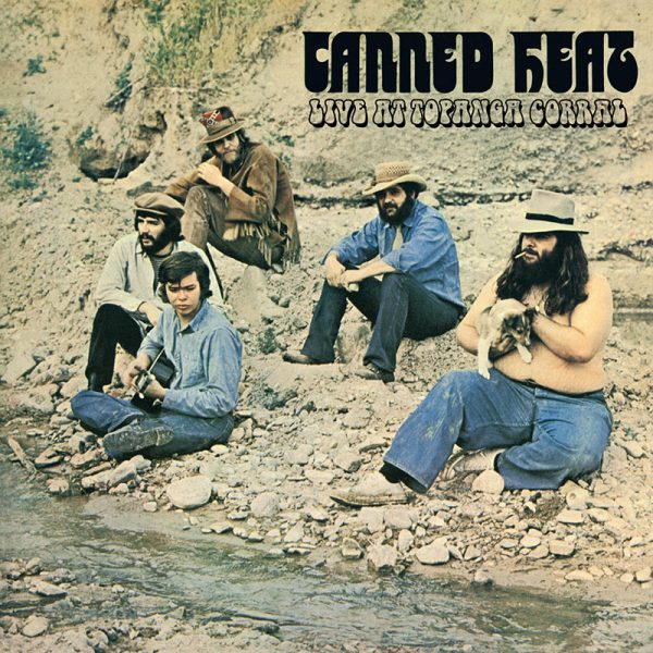 Canned Heat - Live At Topanga Corral (Limited Edition Blue LP)