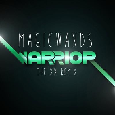 """Magic Wands - Warrior (The XX Remix - 7"""" LP)"""