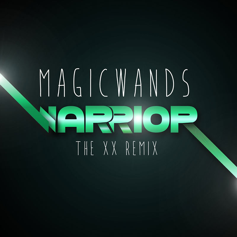 "Magic Wands - Warrior (The XX Remix - 7"" LP)"