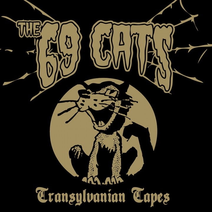 The 69 Cats - Transylvanian Tapes (CD)