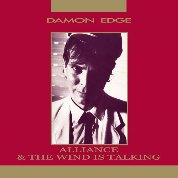 Damon Edge - Alliance / The Wind Is Talking (CD)