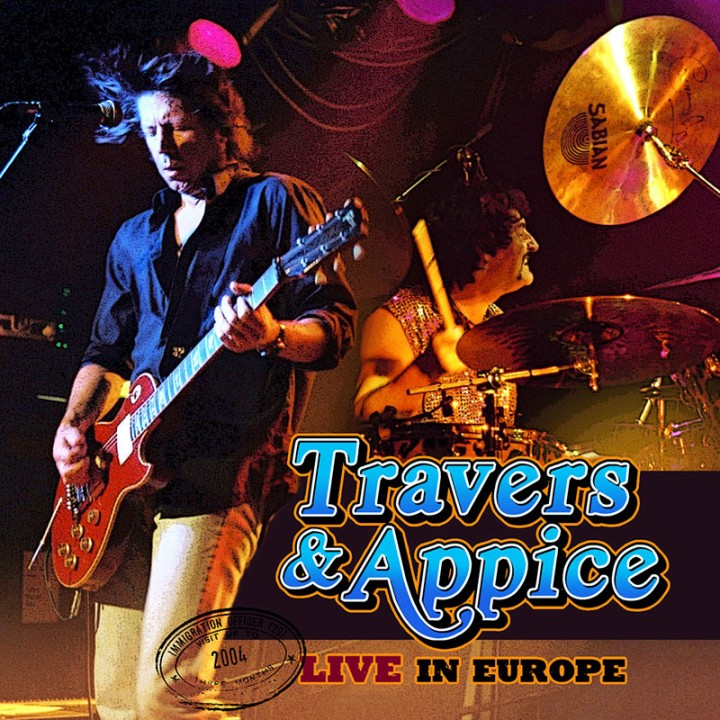 Travers & Appice - Live in Europe (CD)
