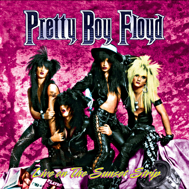 Pretty Boy Floyd - Live On The Sunset Strip (CD)