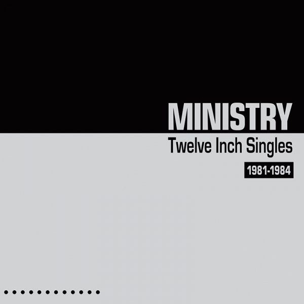 Ministry - Twelve Inch Singles - Expanded Edition (2 CD)