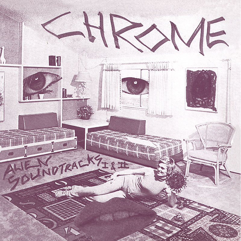 Chrome - Alien Soundtracks I & II (CD)