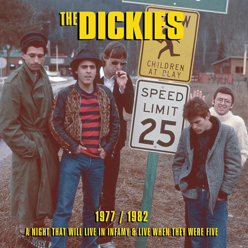 The Dickies - 1977 / 1982 A Night That Will Live In Infamy & Live When They Were Five (CD)