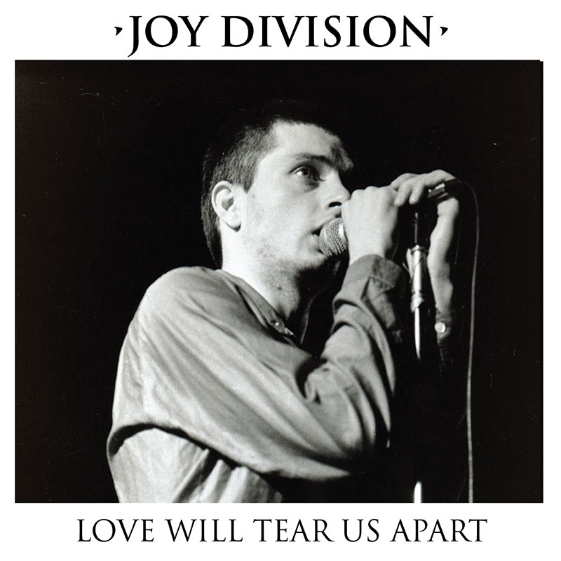 Love Will Tear Us Apart (Limited Edition