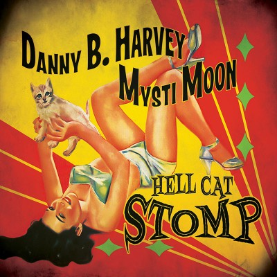Danny B. Harvey & Mysti Moon - Hell Cat Stomp - (CD)