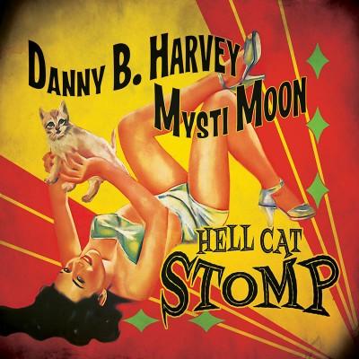 Danny B. Harvey & Mysti Moon - Hell Cat Stomp - (CD)