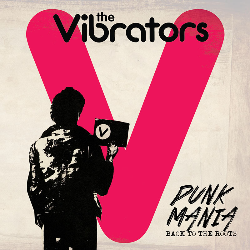 The Vibrators - Punk Mania - Back To The Roots (CD)
