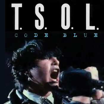 T.S.O.L. - Code Blue (Limited Edition Blue LP)