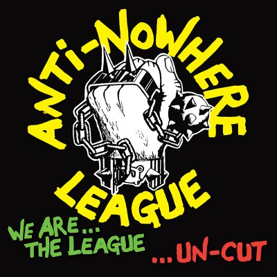 Anti-Nowhere League - We Are The League...Uncut (CD)