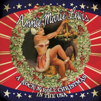Annie Marie Lewis - A Rock n' Roll Christmas In The USA (CD)