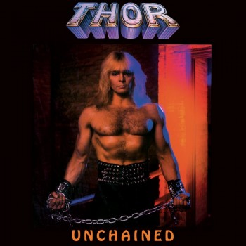 Thor - Unchained - Deluxe Edition (CD)