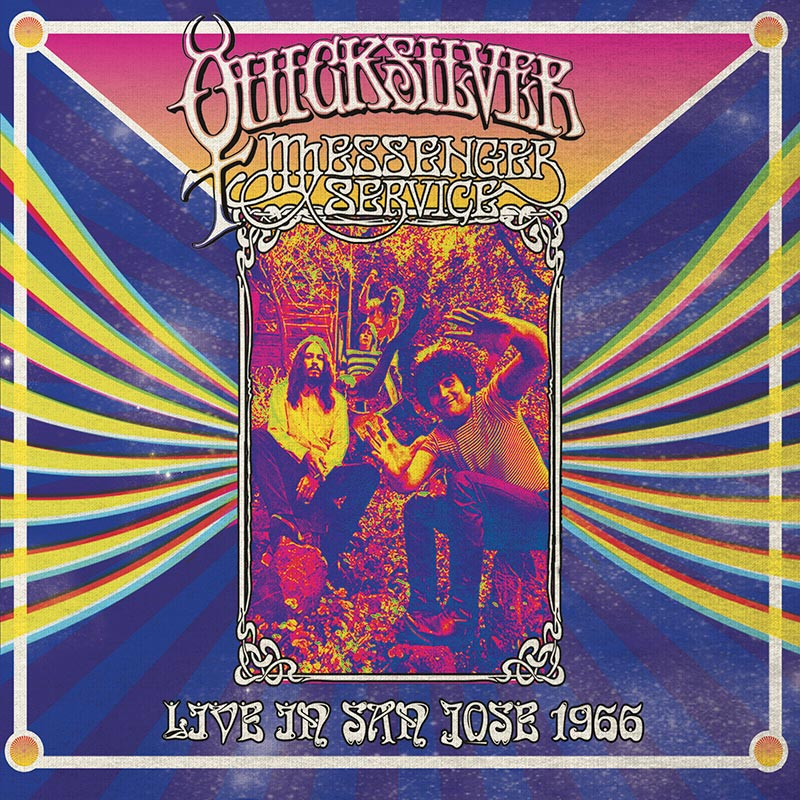 Quicksilver Messenger Service - Live In San Jose - September 1966 (CD)