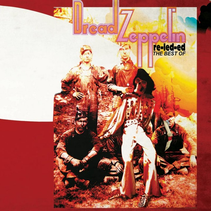 Dread Zeppelin - Re-Led-ed - The Best Of (CD)