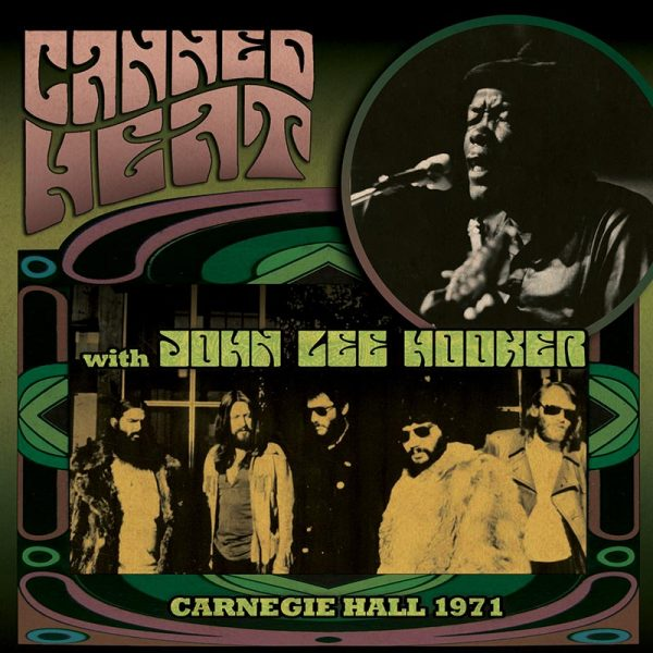 Canned Heat with John Lee Hooker- Carnegie Hall 1971 (CD)