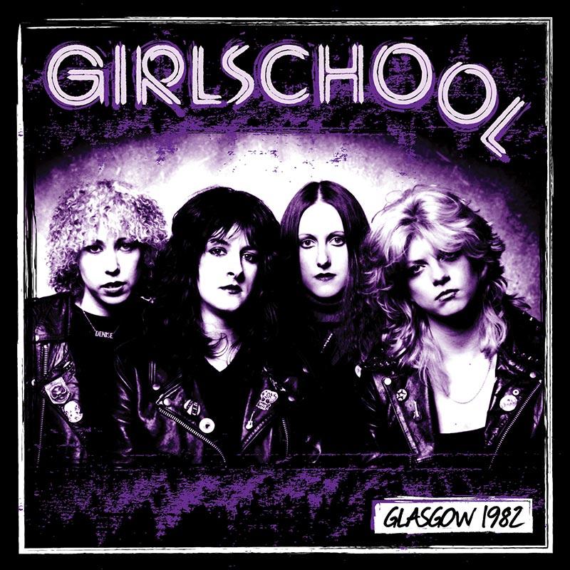 Girlschool - Glasgow 1982 (CD)