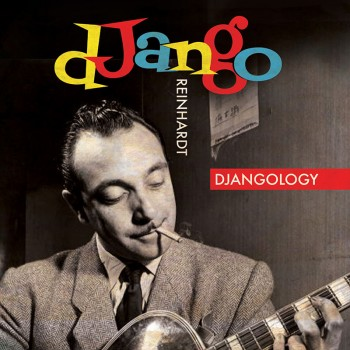 Django Reinhardt - Djangology (LP+CD)