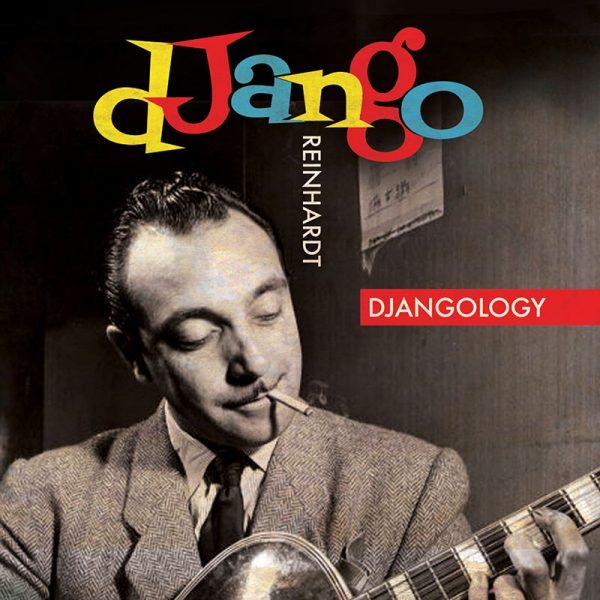 Django Reinhardt - Djangology (LP+CD)