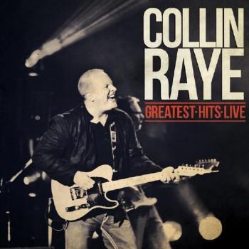 Collin Raye - Greatest Hits Live (CD)