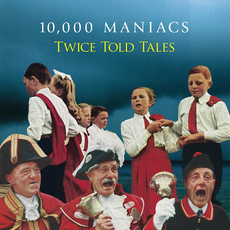 10,000 Maniacs - Twice Told Tales (CD)