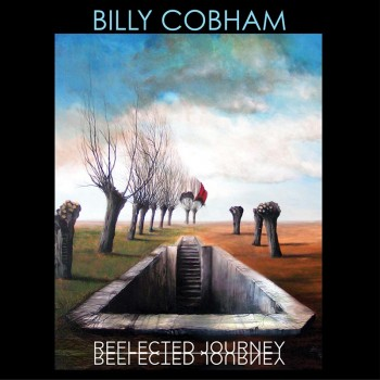 Billy Cobham - Reflected Journey (CD)