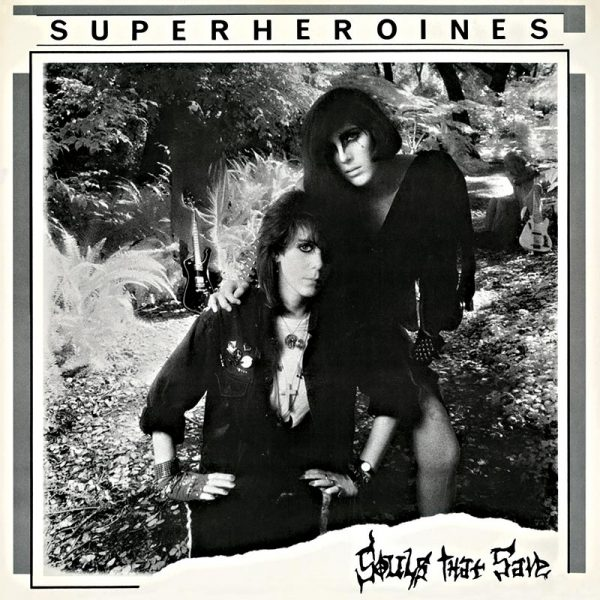 Super Heroines - Souls That Save (Limited Edition White LP)