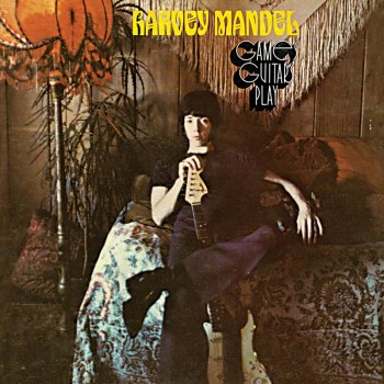 Harvey Mandel - Games Guitars Play (Limited Edition LP)
