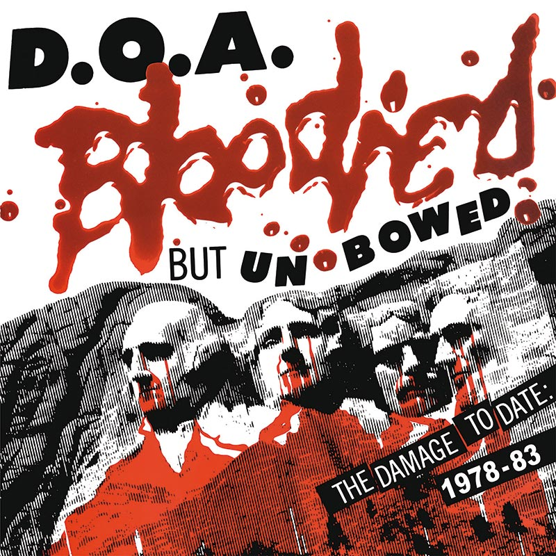 D.O.A. - Bloodied But Unbowed (Limited Edition Red LP)