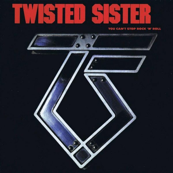 Twisted Sister - You Can't Stop Rock N' Roll (Limited Edition Clear LP)