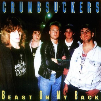 Crumbsuckers - Beast On My Back (Limited Edition Blue LP)