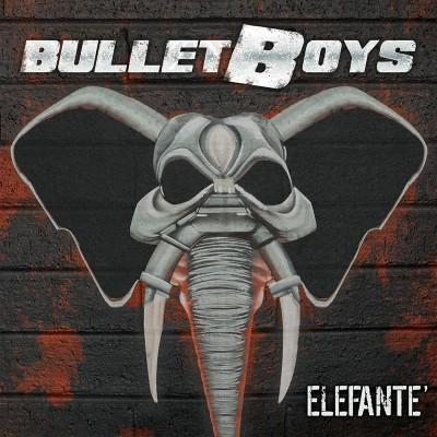 Bulletboys - Elefante' (CD)
