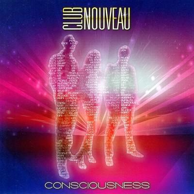 Club Nouveau - Consciousness (CD)