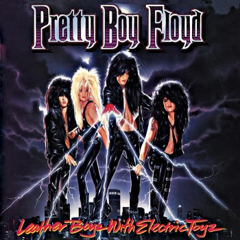 Pretty Boy Floyd - Leather Boyz With Electric Toyz (Limited Edition Pink LP)