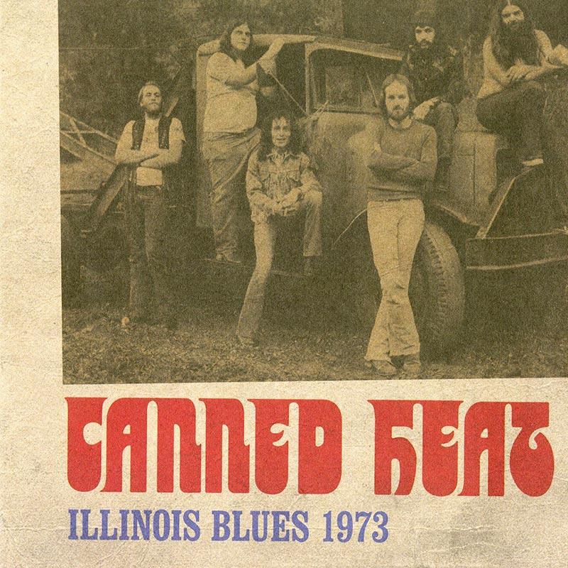 Canned Heat - Illinois Blues 1973 (CD)