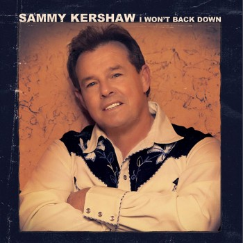 Sammy Kershaw - I Won't Back Down (CD)