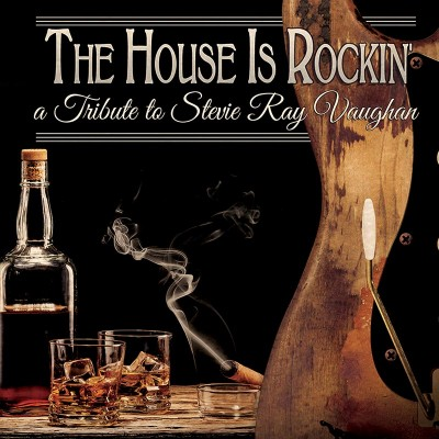 The House Is Rockin' - A Tribute To Stevie Ray Vaughan (CD)