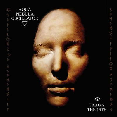 Aqua Nebula Oscillator - Friday The 13th (CD)